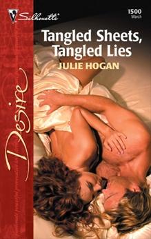 Tangled Sheets, Tangled Lies, Hogan, Julie