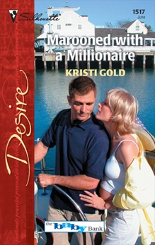 Marooned With a Millionaire, Gold, Kristi