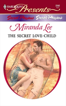 The Secret Love-Child: A Secret Baby Romance, Lee, Miranda