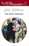The Boss's Proposal: A Secret Baby Romance, Williams, Cathy