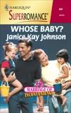 Whose Baby?, Johnson, Janice Kay