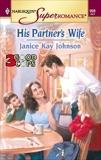 His Partner's Wife, Johnson, Janice Kay