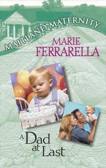 A Dad at Last, Ferrarella, Marie