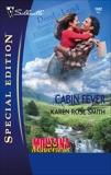 Cabin Fever, Smith, Karen Rose