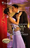 Revealed: His Secret Child, Mann, Catherine & Hyatt, Sandra