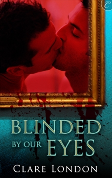 Blinded by Our Eyes, London, Clare