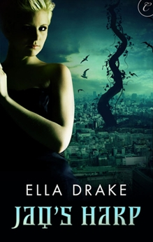 Jaq's Harp, Drake, Ella