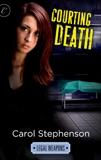 Courting Death, Stephenson, Carol