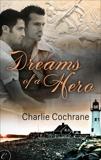 Dreams of a Hero, Cochrane, Charlie