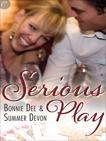 Serious Play, Dee, Bonnie & Devon, Summer