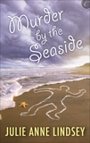 Murder by the Seaside, Lindsey, Julie Anne