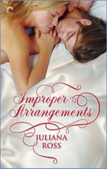 Improper Arrangements: A Victorian Historical Romance, Ross, Juliana