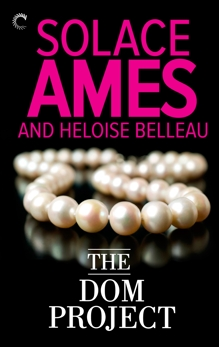 The Dom Project, Belleau, Heloise & Ames, Solace