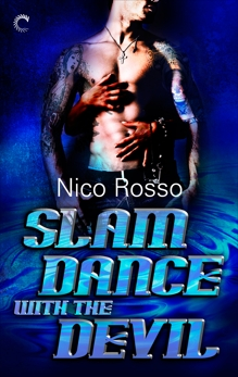 Slam Dance with the Devil, Rosso, Nico