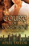 Court of Conspiracy, Taylor, April