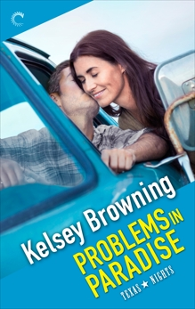 Problems in Paradise, Browning, Kelsey