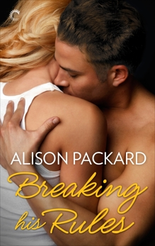 Breaking His Rules, Packard, Alison
