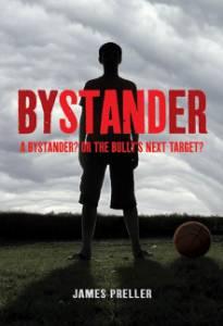 Bystander, Preller, James