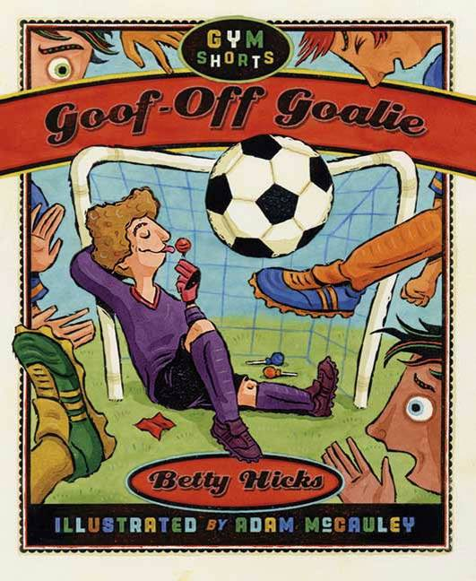 Goof-Off Goalie, Hicks, Betty
