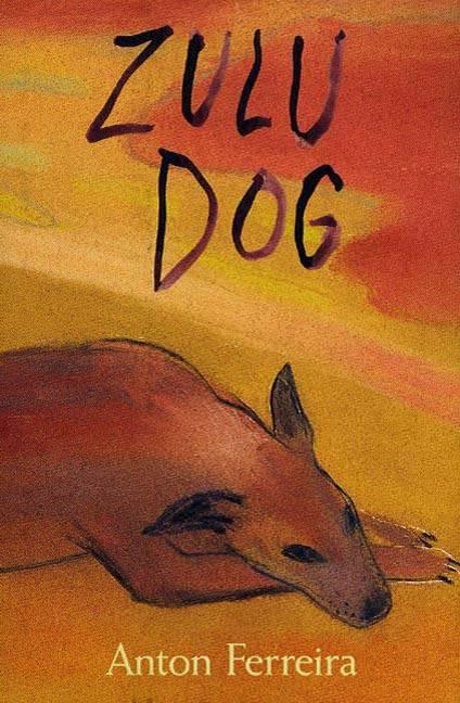 Zulu Dog, Ferreira, Anton