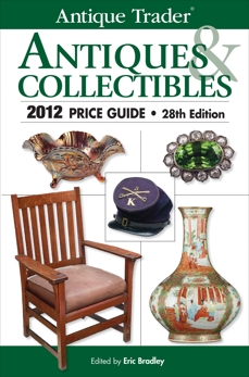 Antique Trader Antiques & Collectibles 2012 Price Guide,