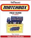 Warman's Matchbox Field Guide: Values & Identification, Larson, Tom