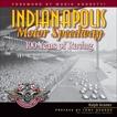 Indianapolis Motor Speedway: 100 Years of Racing, Kramer, Ralph