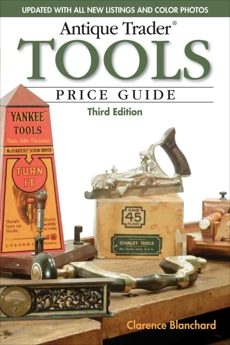 Antique Trader Tools Price Guide, Blanchard, Clarence