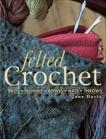 Felted Crochet, Davis, Jane