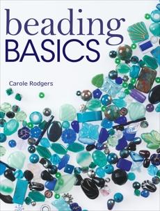 Beading Basics, Rodgers, Carole