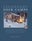 Legendary Deer Camps, Rob, Wegner