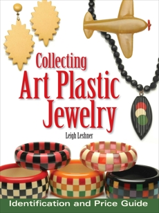 Collecting Art Plastic Jewelry: Identification and Price Guide, Leshner, Leigh