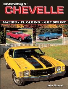 Standard Catalog of Chevelle 1964-1987, Gunnell, John