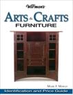 Warman's Arts & Crafts Furniture Price Guide: Identification & Price Guide, Moran, Mark