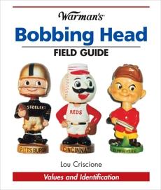 Warman's Bobbing Head Field Guide: Values and Identification, Criscione, Lou