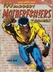 100 Baddest Mother F*#!ers in Comics, Frankenhoff, Brent