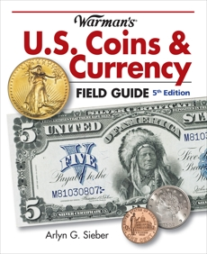 Warman's U.S. Coins & Currency Field Guide, Sieber, Arlyn