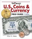 Warman's U.S. Coins & Currency Field Guide, Sieber, Arlyn