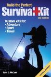 Build the Perfect Survival Kit, McCann, John D.