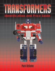 Transformers: Identification and Price Guide, Bellomo, Mark