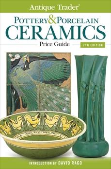Antique Trader Pottery & Porcelain Ceramics Price Guide,