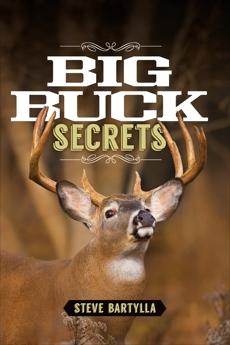 Big Buck Secrets, Bartylla, Steve