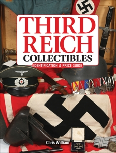 Third Reich Collectibles: Identification and Price Guide,