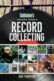 Goldmine's Essential Guide to Record Collecting, Thompson, Dave