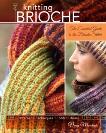 Knitting Brioche: The Essential Guide to the Brioche Stitch, Marchant, Nancy