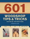 601 Woodshop Tips & Tricks, McCullouch, Graham