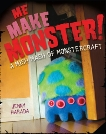 Me Make Monster: A Mish-Mash of Monstercraft, Harada, Jenny