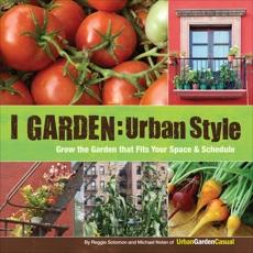 I Garden - Urban Style, Solomon, Reggie & Nolan, Michael