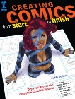 Creating Comics from Start to Finish: Top Pros Reveal the Complete Creative Process, Scalera, Buddy