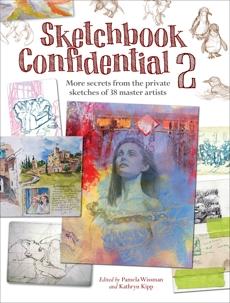 Sketchbook Confidential 2: Enter the secret worlds of 41 master artists,